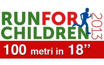 Run For Children 2013: 100 metri in 18''