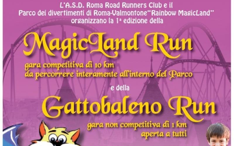 Il Parco dei Divertimenti Rainbow MagicLand ed il Roma Road Runners Club organizzano MAGICLAND RUN 2013